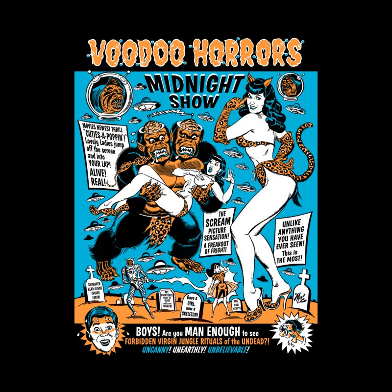VOODOO HORRORS MIDNIGHT SHOW!   by Mitch O'Connell