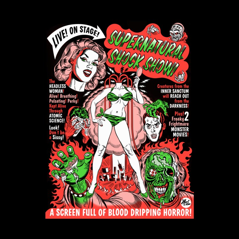 SUPERNATURAL SHOCK SHOW!   by Mitch O'Connell