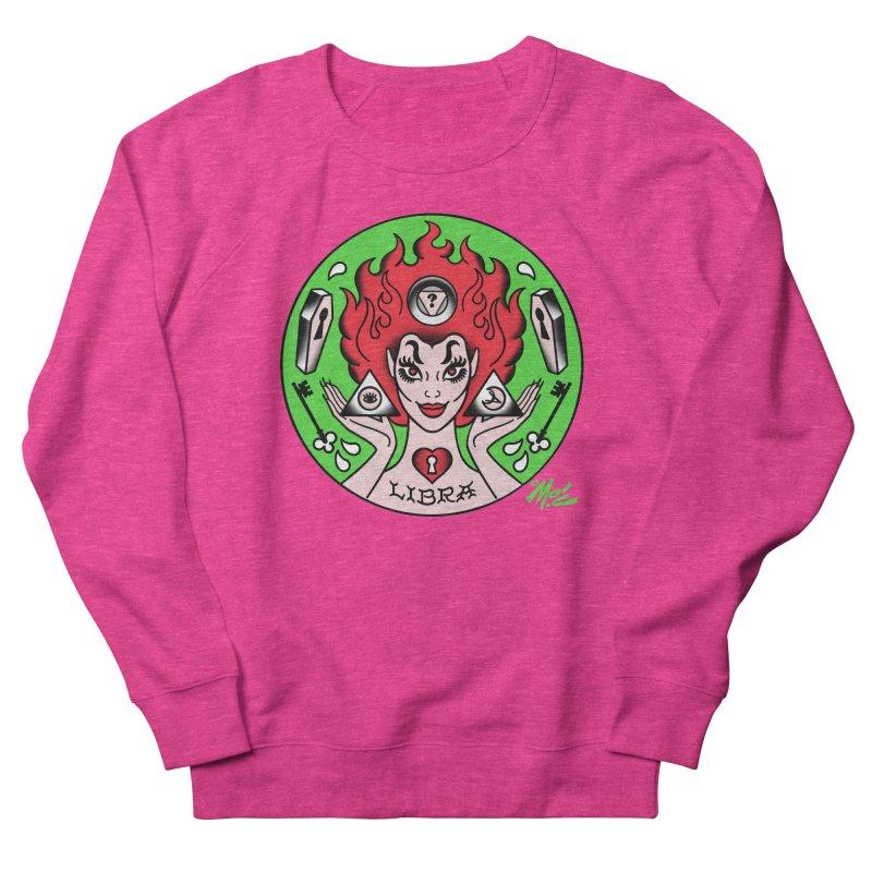 LIBRA! Women's Sweatshirt by Mitch O'Connell