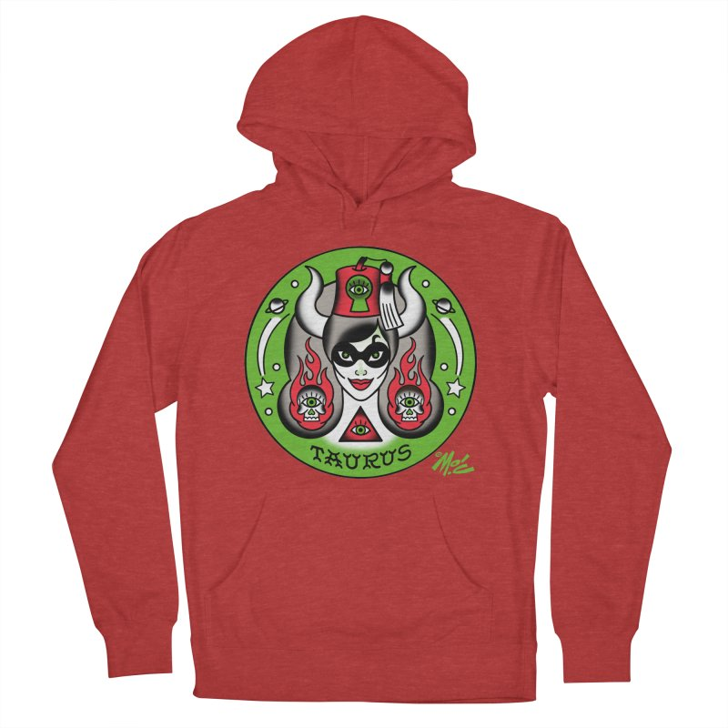TAURUS! Women's Pullover Hoody by Mitch O'Connell