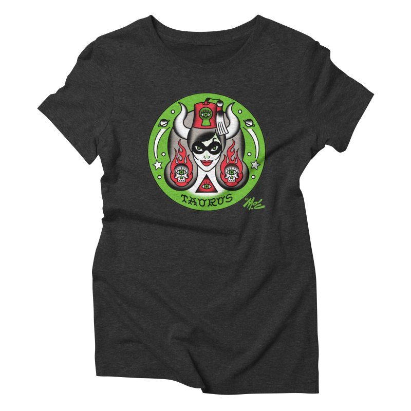 TAURUS! Women's Triblend T-shirt by Mitch O'Connell