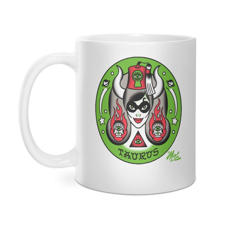 TAURUS! Accessories Mug by Mitch O'Connell