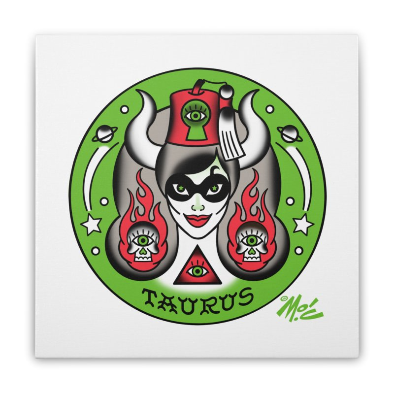 TAURUS! Home Stretched Canvas by Mitch O'Connell