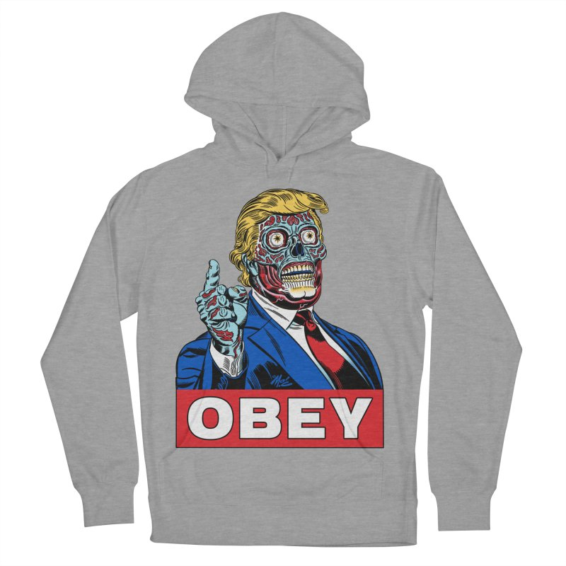 TRUMP/THEY LIVE OBEY! Women's Pullover Hoody by Mitch O'Connell
