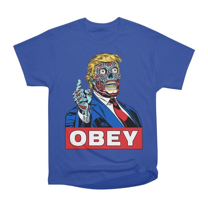 TRUMP/THEY LIVE OBEY! Men's Heavyweight T-Shirt by Mitch O'Connell