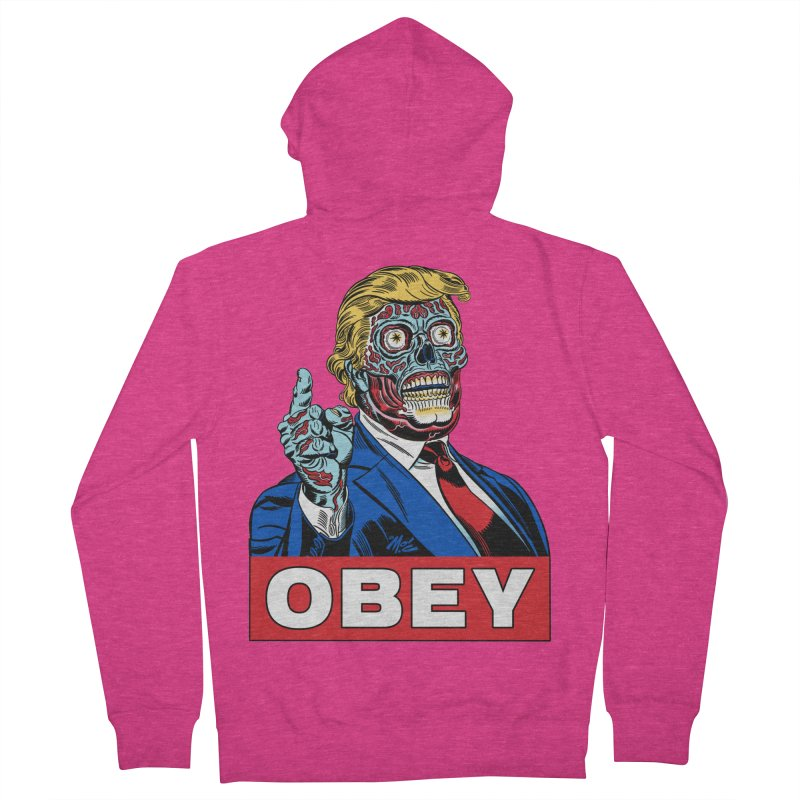 TRUMP/THEY LIVE OBEY! Women's Zip-Up Hoody by Mitch O'Connell