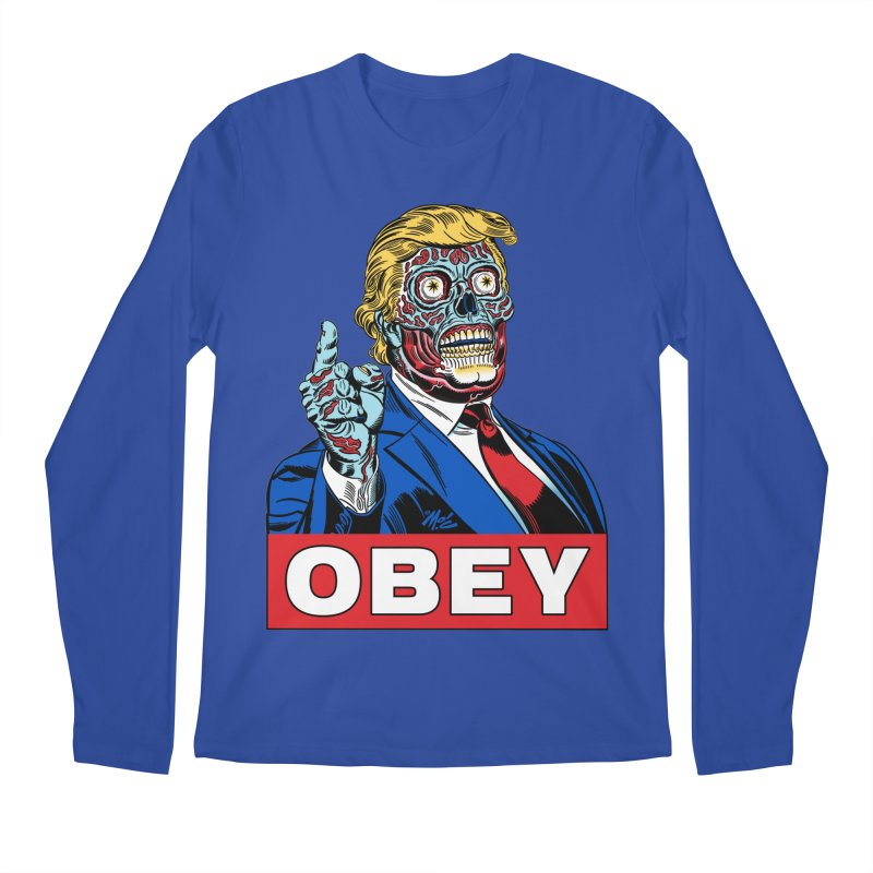 TRUMP/THEY LIVE OBEY! Men's Longsleeve T-Shirt by Mitch O'Connell
