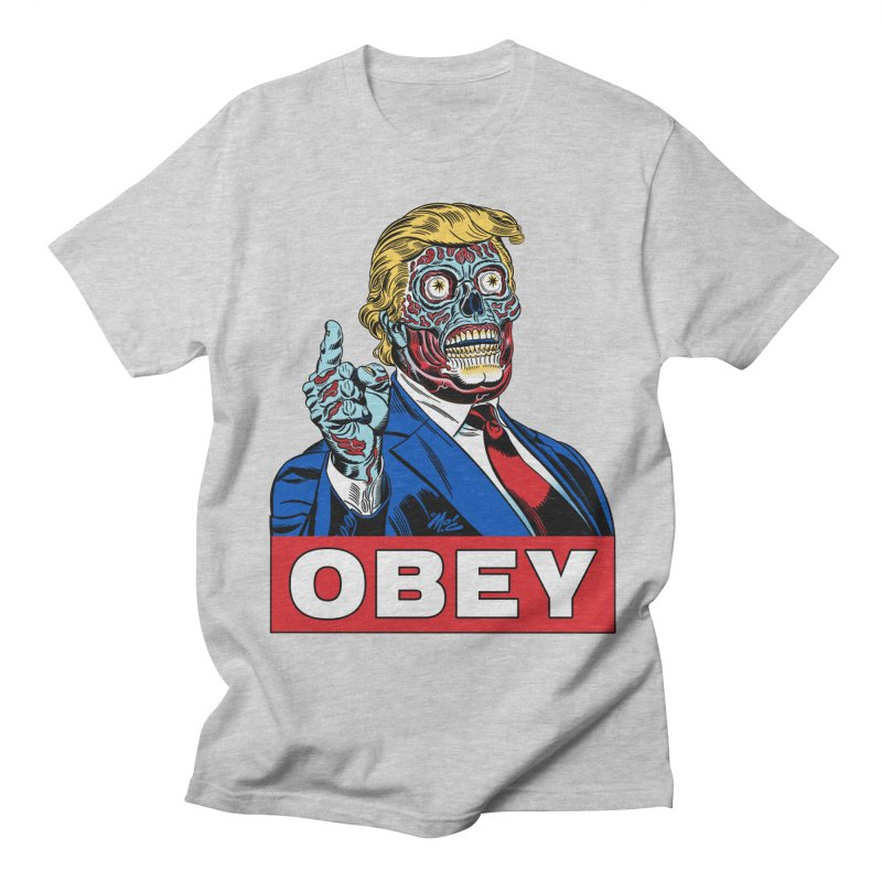 TRUMP/THEY LIVE OBEY! Men's Regular T-Shirt by Mitch O'Connell
