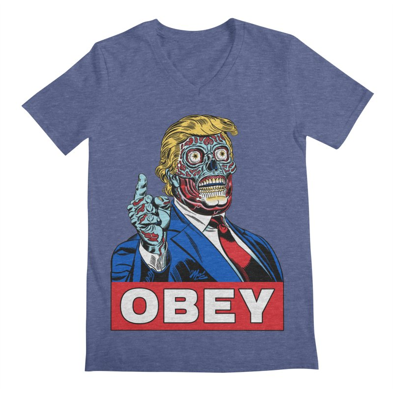 TRUMP/THEY LIVE OBEY! Men's V-Neck by Mitch O'Connell