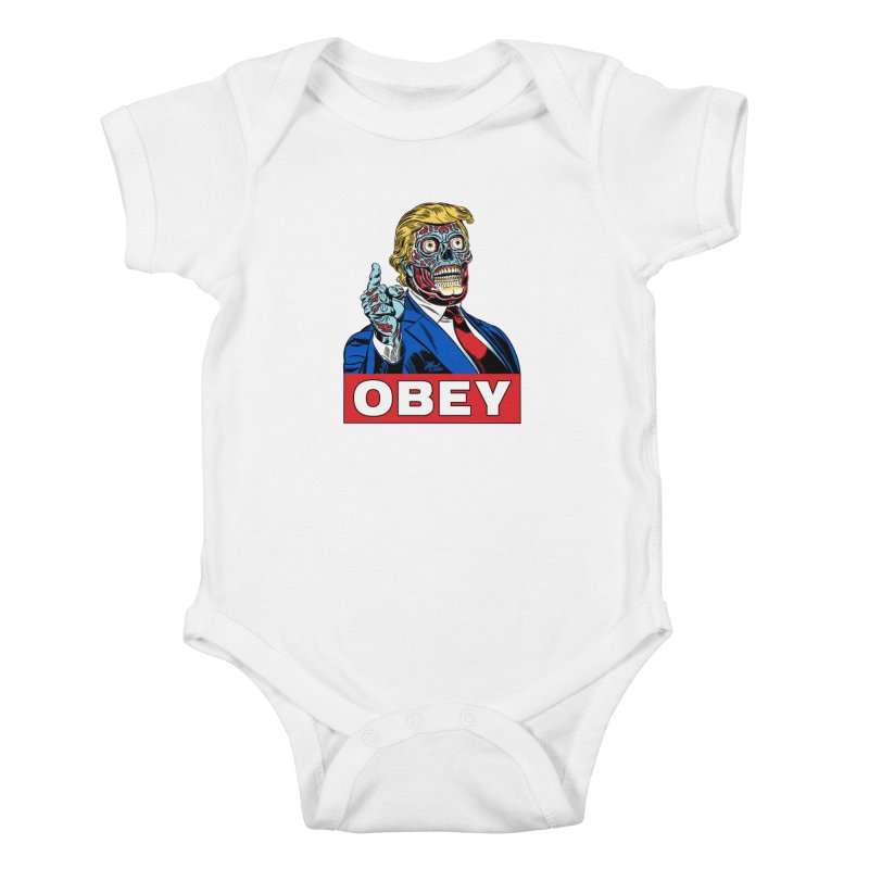 TRUMP/THEY LIVE OBEY! Kids Baby Bodysuit by Mitch O'Connell