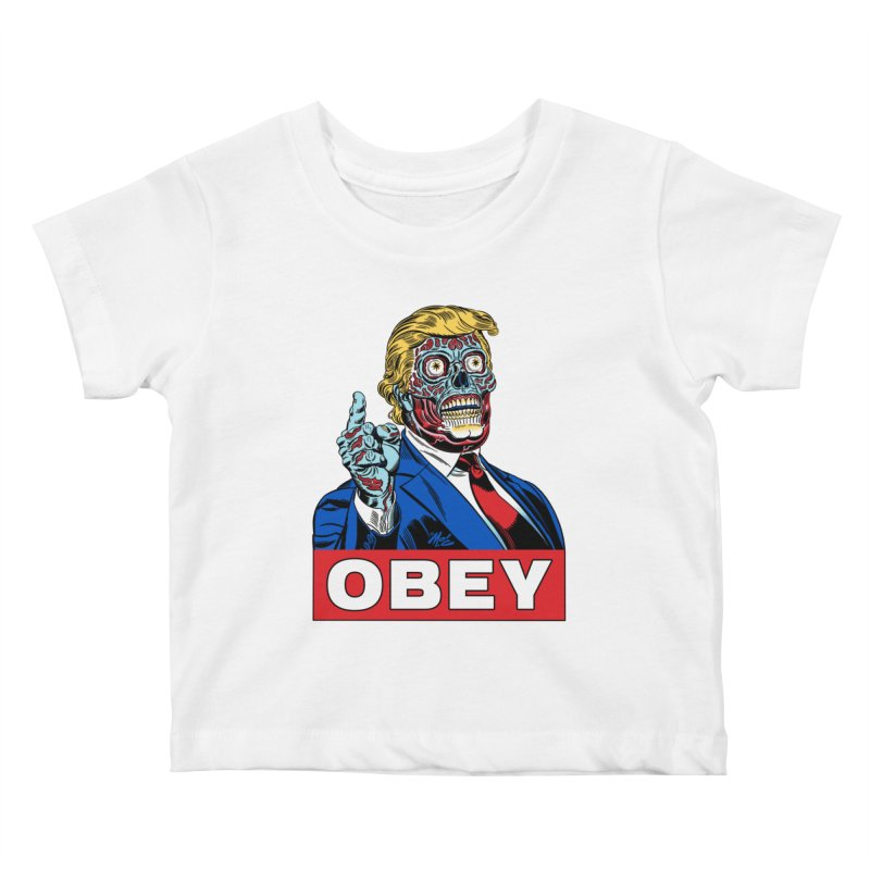 TRUMP/THEY LIVE OBEY! Kids Baby T-Shirt by Mitch O'Connell
