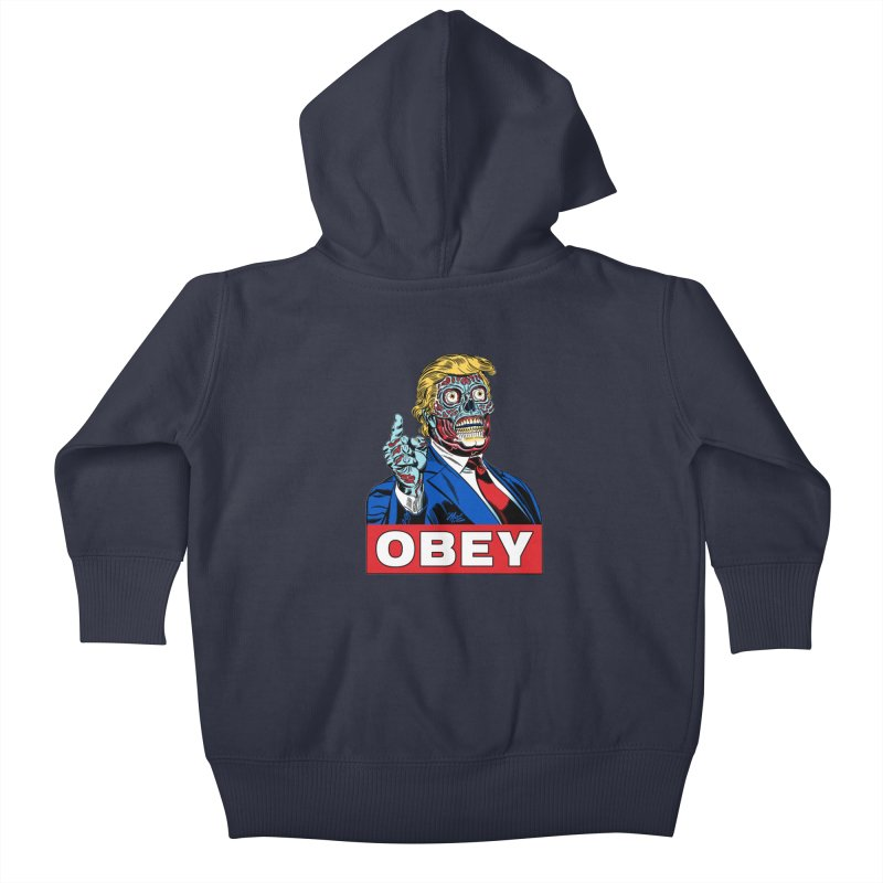 TRUMP/THEY LIVE OBEY! Kids Baby Zip-Up Hoody by Mitch O'Connell