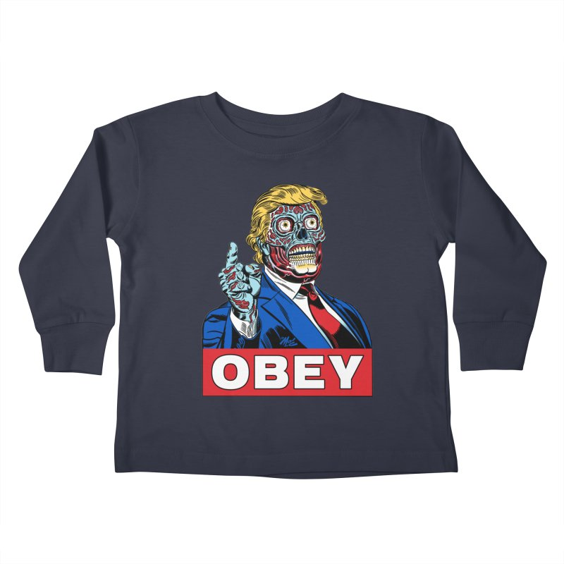 TRUMP/THEY LIVE OBEY! Kids Toddler Longsleeve T-Shirt by Mitch O'Connell