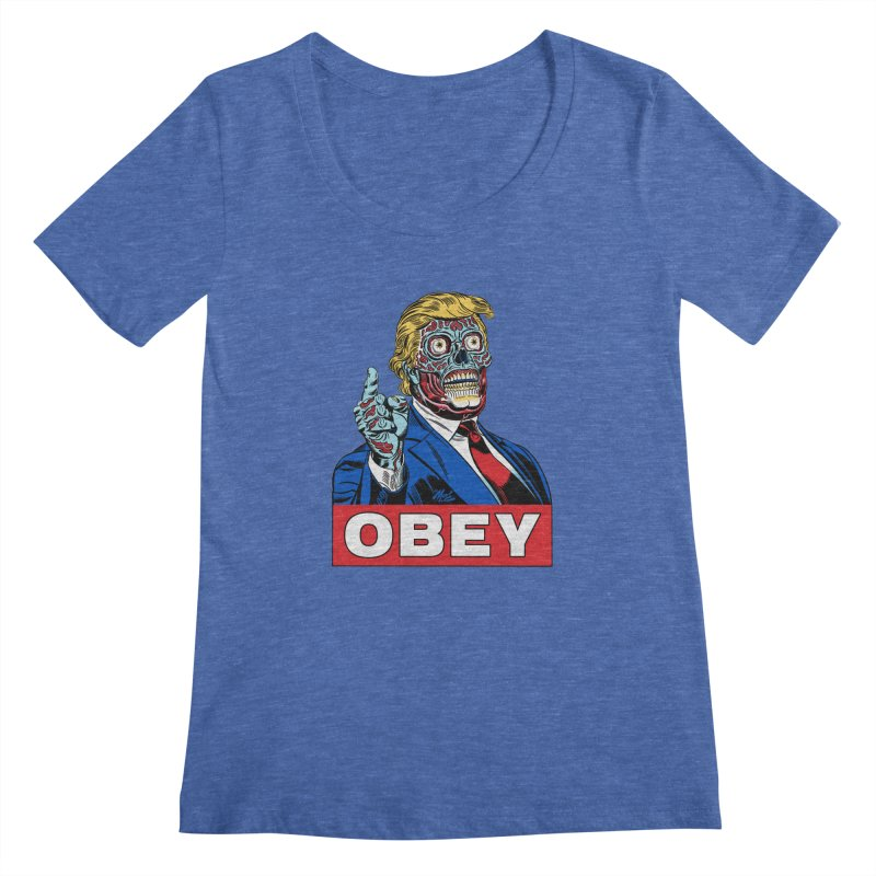 TRUMP/THEY LIVE OBEY! Women's Scoopneck by Mitch O'Connell