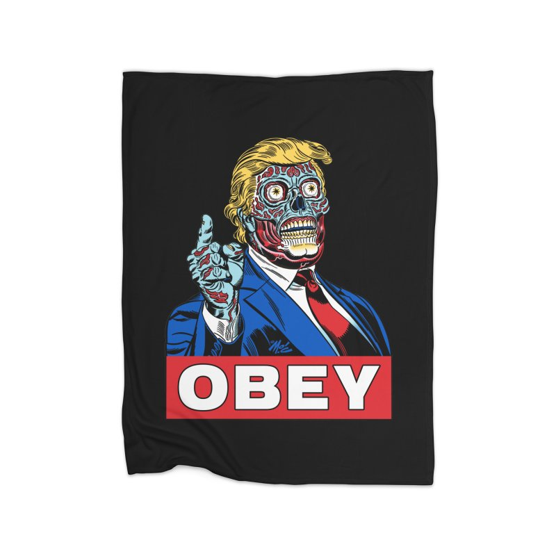 TRUMP/THEY LIVE OBEY! Home Fleece Blanket Blanket by Mitch O'Connell