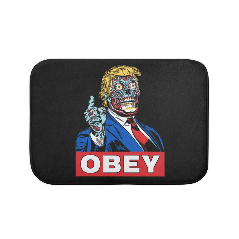 TRUMP/THEY LIVE OBEY! Home Bath Mat by Mitch O'Connell