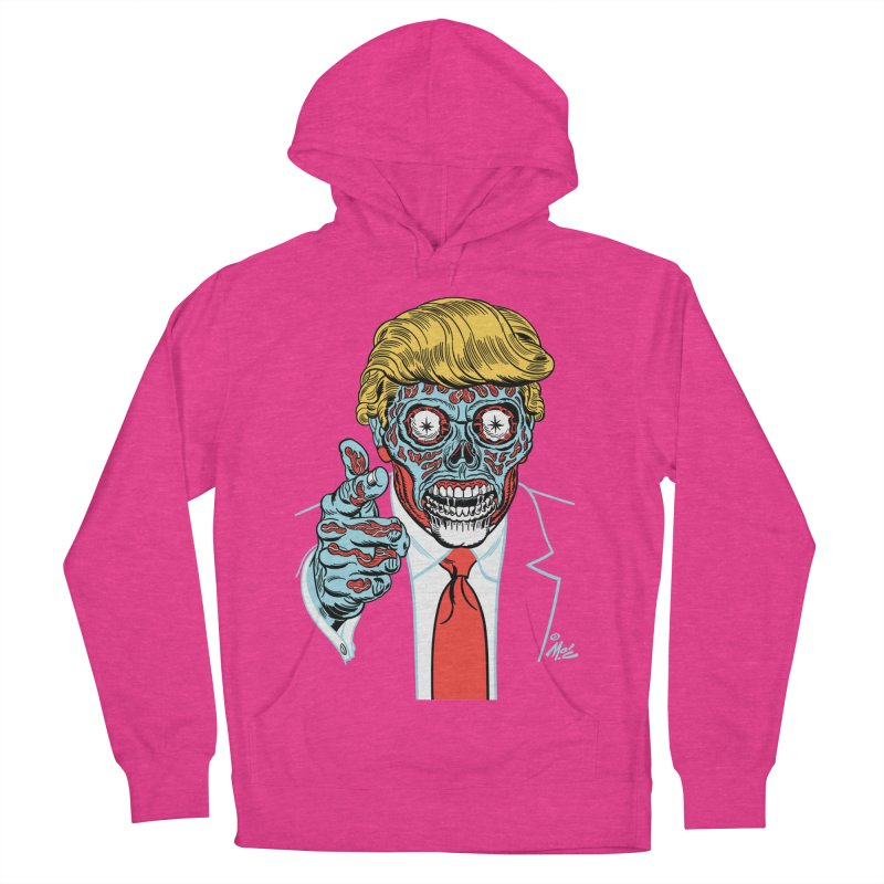 'Trump/They Live' Classic! Women's Pullover Hoody by Mitch O'Connell