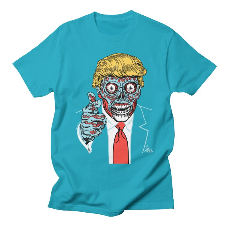 'Trump/They Live' Classic! Women's Unisex T-Shirt by Mitch O'Connell