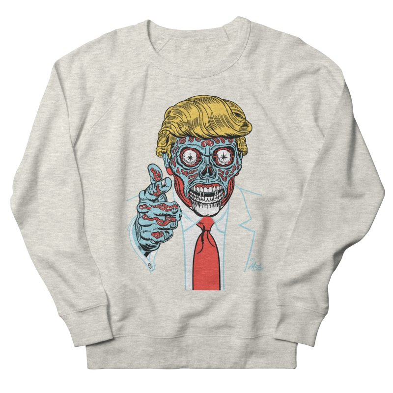 'Trump/They Live' Classic! Women's Sweatshirt by Mitch O'Connell