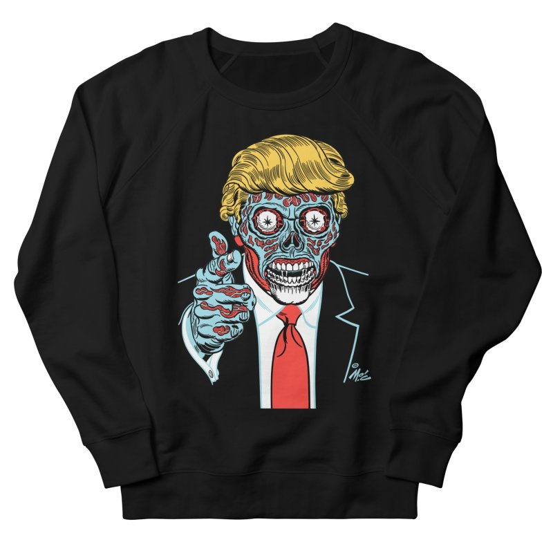 'Trump/They Live' Classic! Men's Sweatshirt by Mitch O'Connell