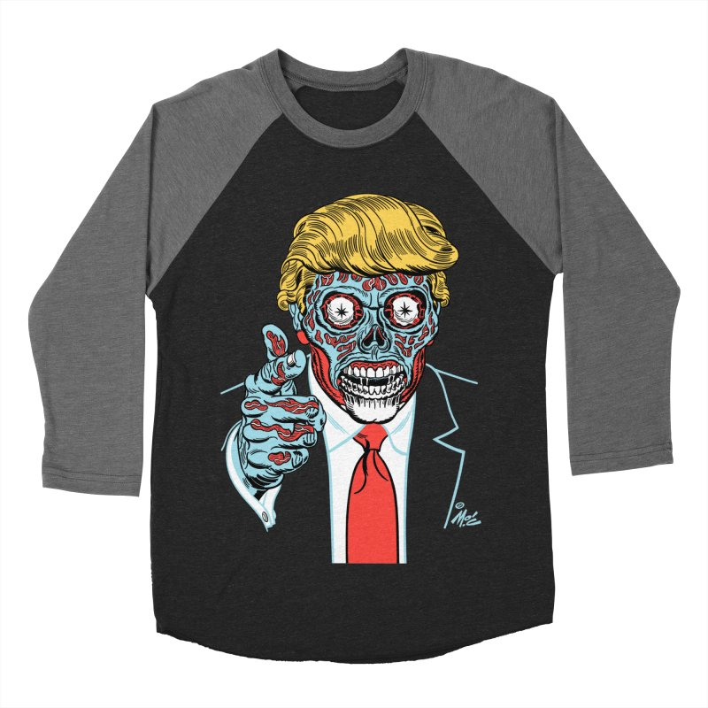 'Trump/They Live' Classic! Women's Baseball Triblend T-Shirt by Mitch O'Connell