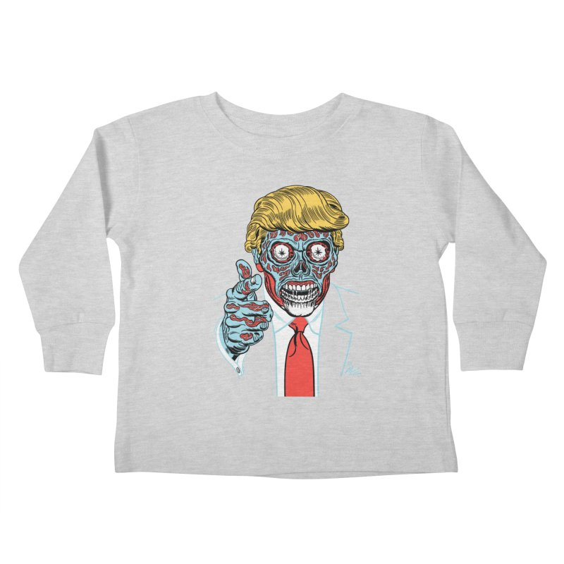'Trump/They Live' Classic! Kids Toddler Longsleeve T-Shirt by Mitch O'Connell