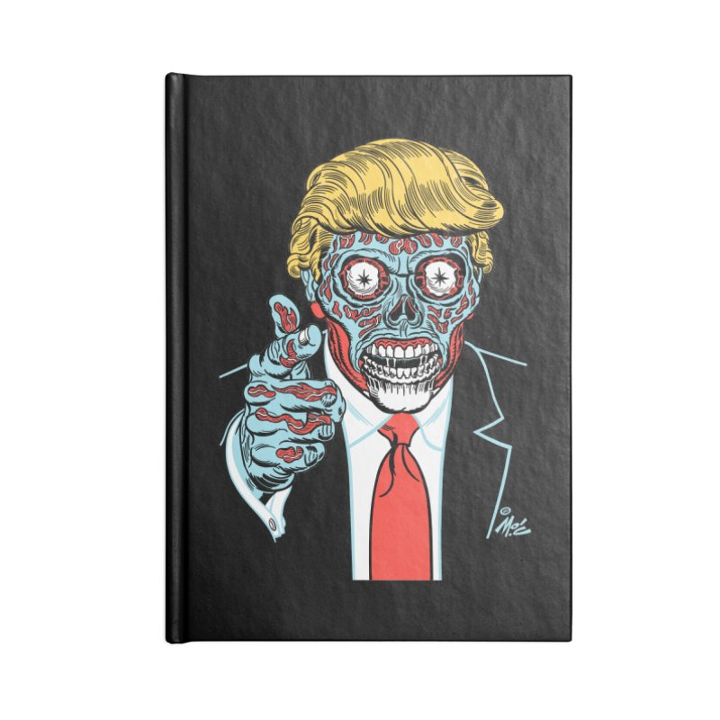 'Trump/They Live' Classic! Accessories Notebook by Mitch O'Connell