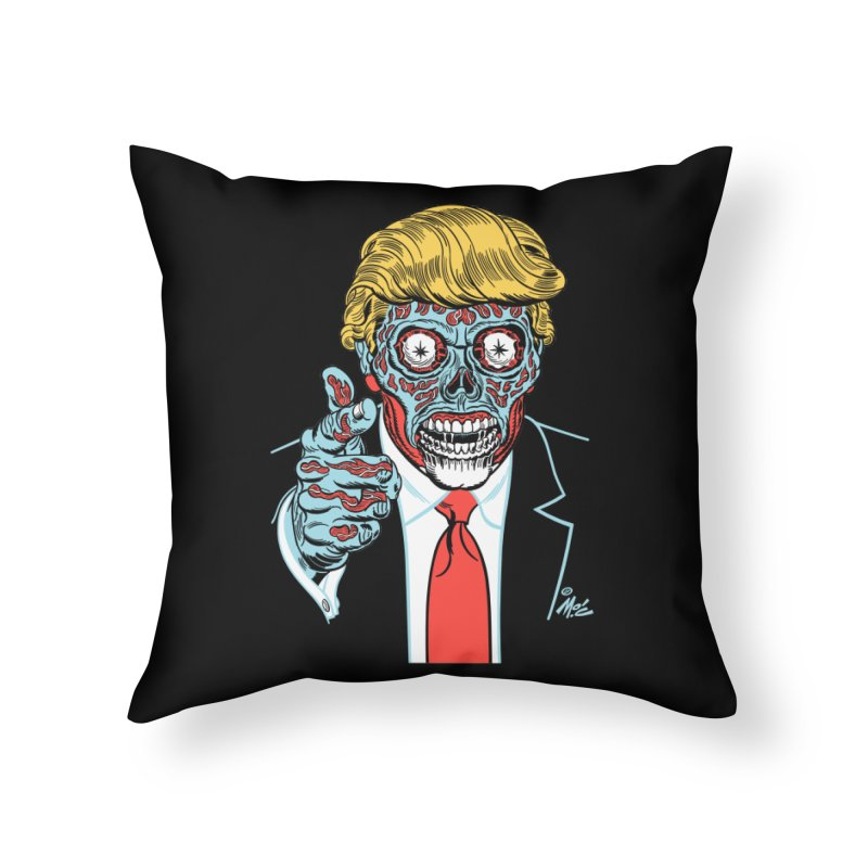 'Trump/They Live' Classic! Home Throw Pillow by Mitch O'Connell