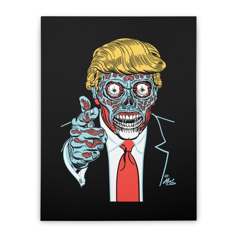 'Trump/They Live' Classic! Home Stretched Canvas by Mitch O'Connell