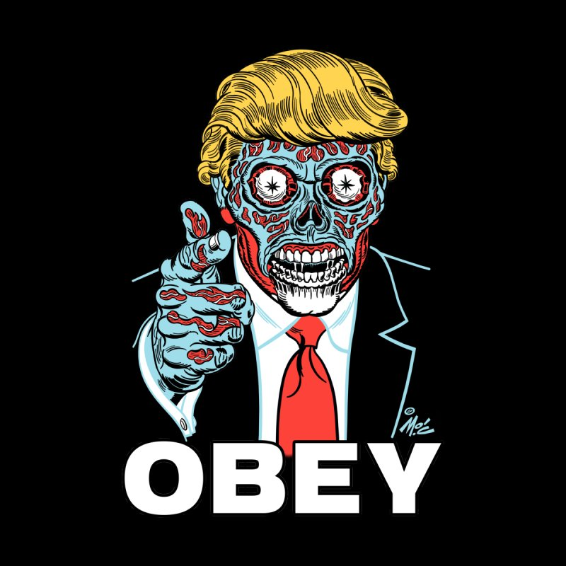 TRUMP LIVES! YOU OBEY! Men's Tank by Mitch O'Connell