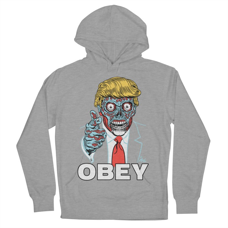 TRUMP LIVES! YOU OBEY! Women's Pullover Hoody by Mitch O'Connell