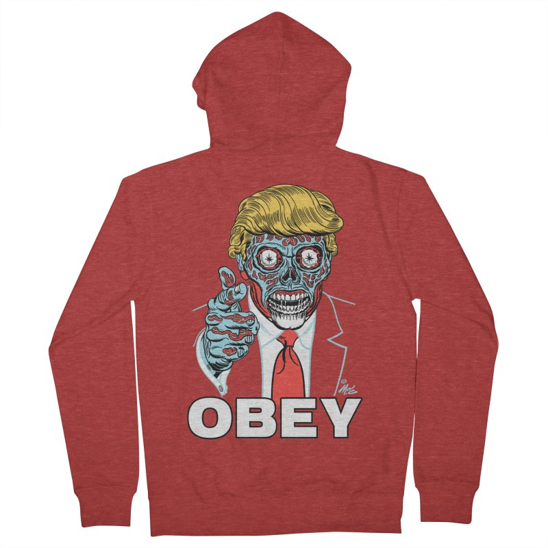 TRUMP LIVES! YOU OBEY! Women's Zip-Up Hoody by Mitch O'Connell