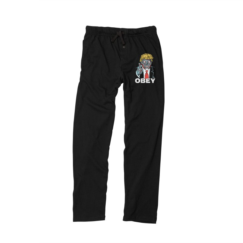 TRUMP LIVES! YOU OBEY! Men's Lounge Pants by Mitch O'Connell