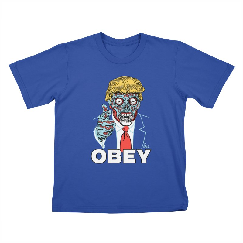 TRUMP LIVES! YOU OBEY! Kids T-Shirt by Mitch O'Connell