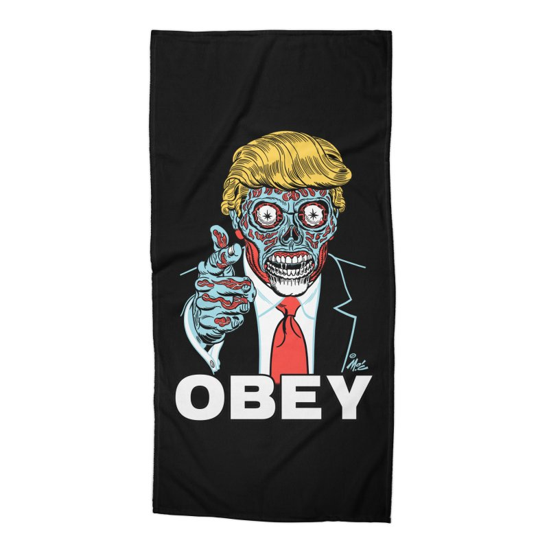 TRUMP LIVES! YOU OBEY! Accessories Beach Towel by Mitch O'Connell