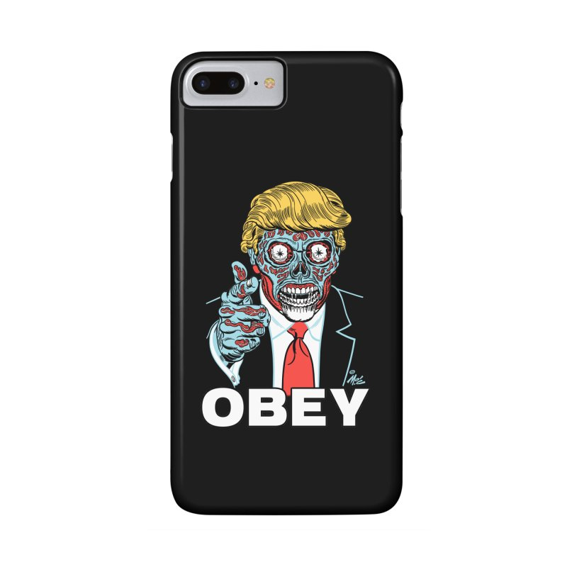 TRUMP LIVES! YOU OBEY! Accessories Phone Case by Mitch O'Connell