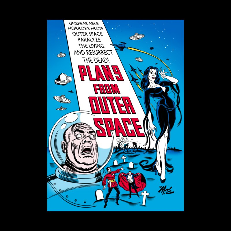 Plan 9 From Outer Space   by Mitch O'Connell