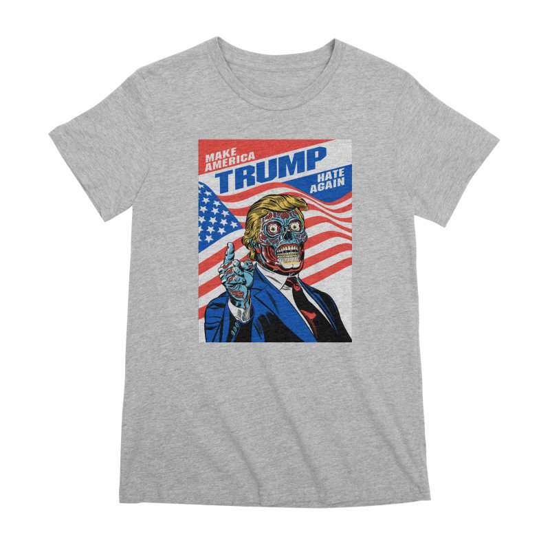 Make America Hate Again! Women's Premium T-Shirt by Mitch O'Connell