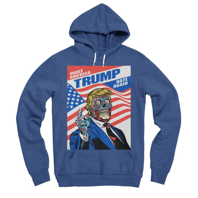 Make America Hate Again! Women's Sponge Fleece Pullover Hoody by Mitch O'Connell