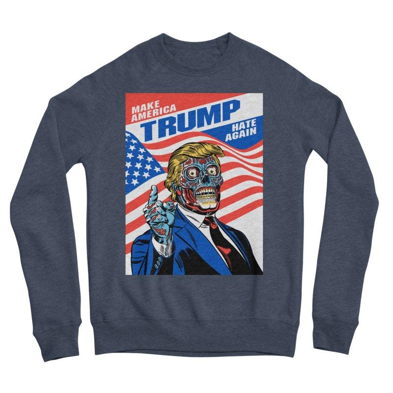 Make America Hate Again! Men's Sponge Fleece Sweatshirt by Mitch O'Connell