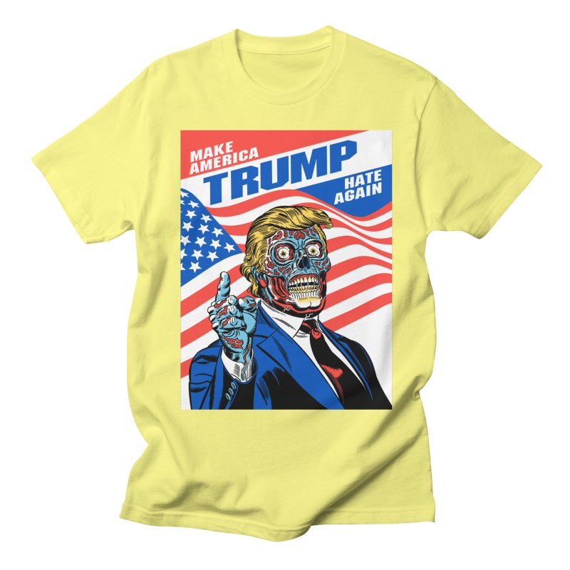 Make America Hate Again! Women's Regular Unisex T-Shirt by Mitch O'Connell