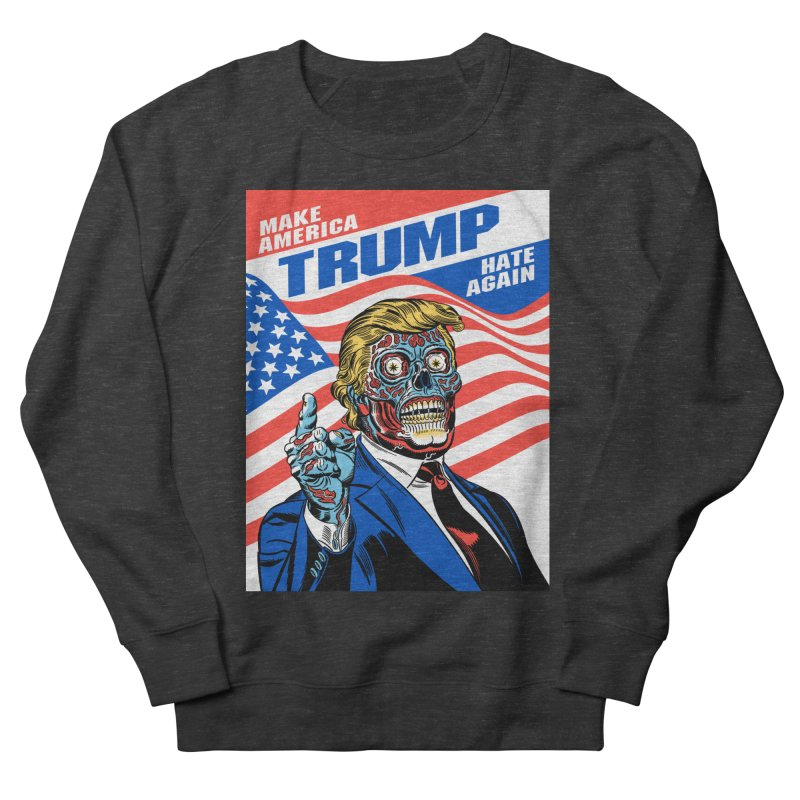 Make America Hate Again! Women's French Terry Sweatshirt by Mitch O'Connell