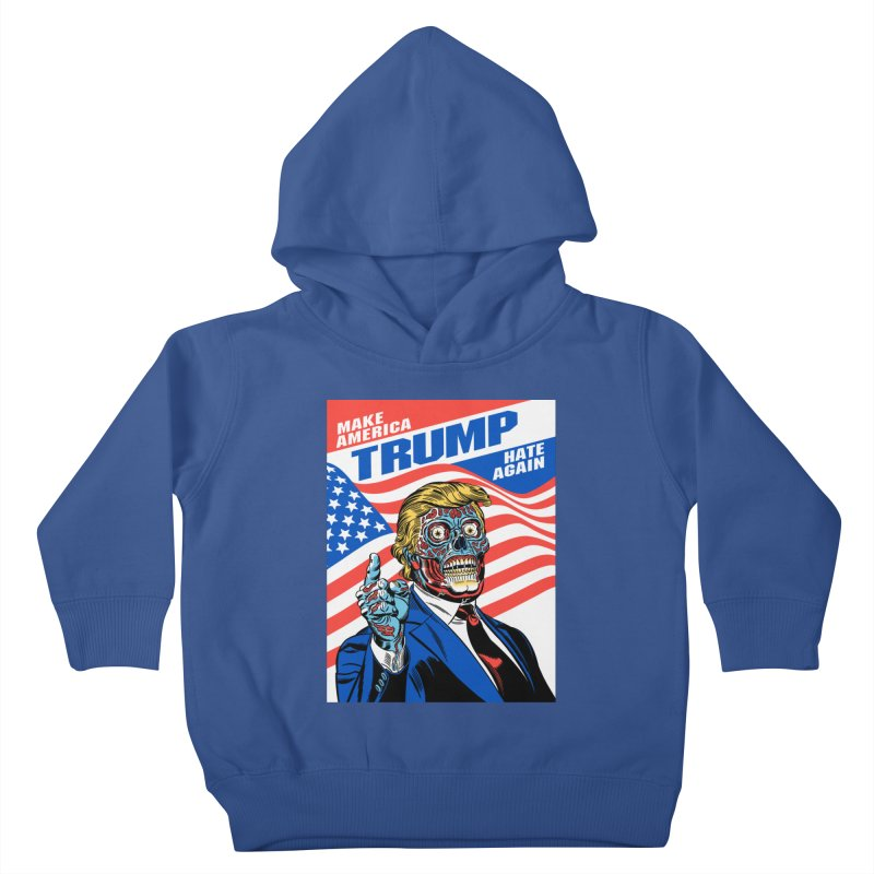 Make America Hate Again! Kids Toddler Pullover Hoody by Mitch O'Connell