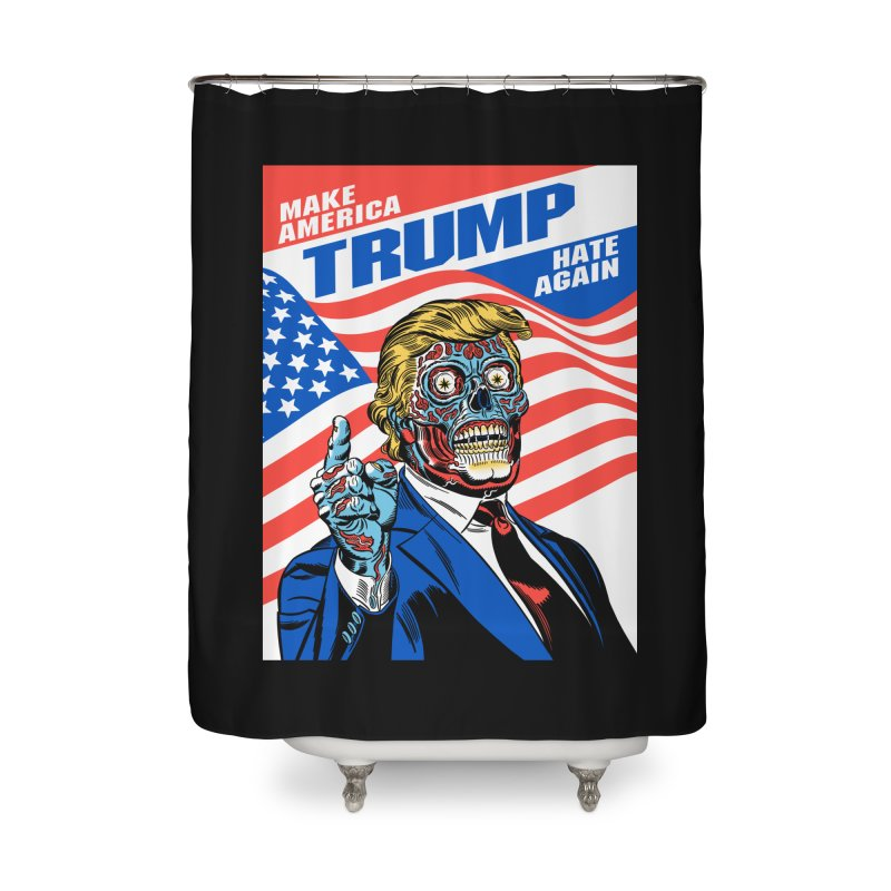 Make America Hate Again! Home Shower Curtain by Mitch O'Connell