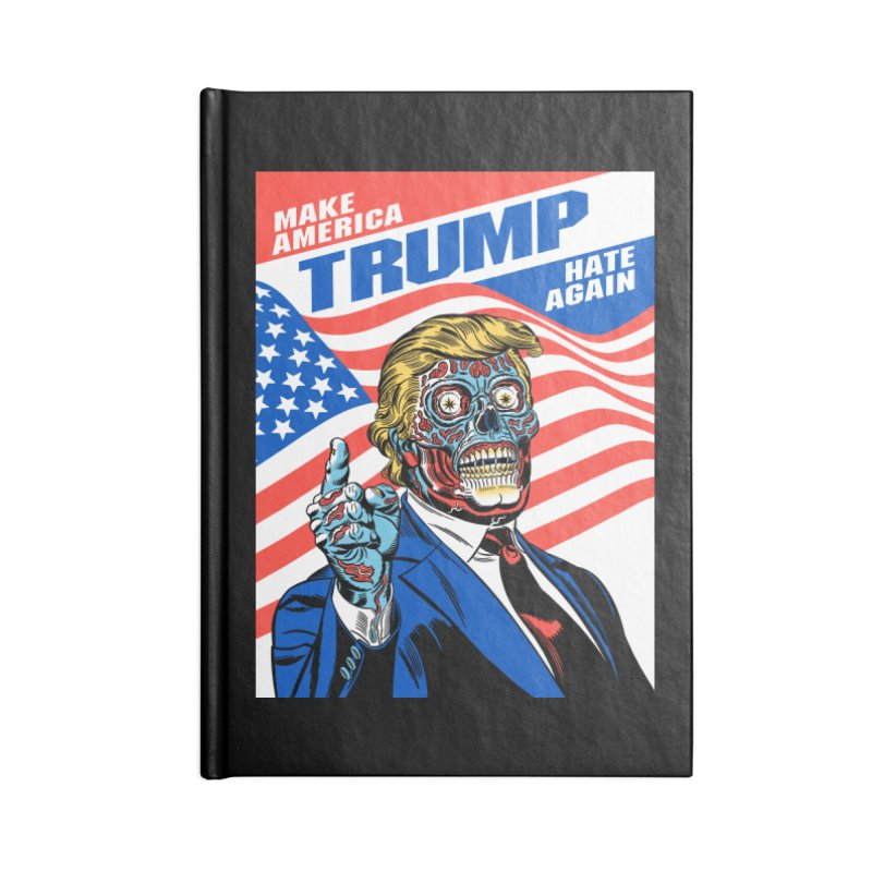 Make America Hate Again! Accessories Lined Journal Notebook by Mitch O'Connell