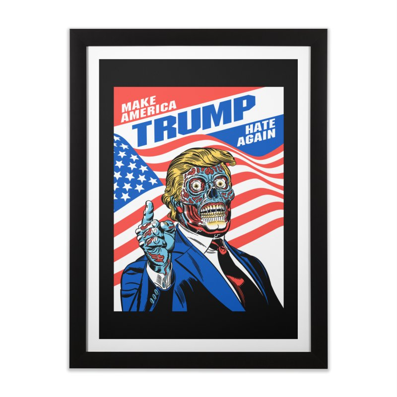 Make America Hate Again! Home Framed Fine Art Print by Mitch O'Connell