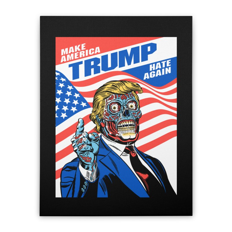 Make America Hate Again! Home Stretched Canvas by Mitch O'Connell