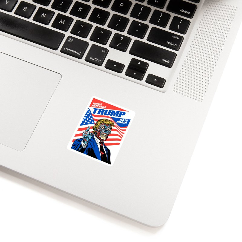 Make America Hate Again! Accessories Sticker by Mitch O'Connell