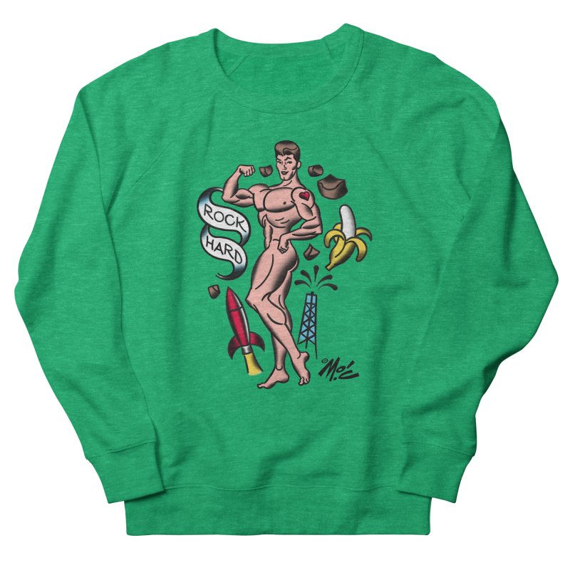 "Beefcake Buddies- ""Rock Hard""! Women's French Terry Sweatshirt by Mitch O'Connell"