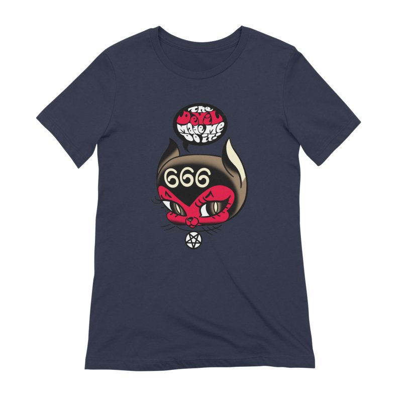 The Devil Made Me Do It! Women's Extra Soft T-Shirt by Mitch O'Connell